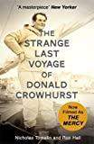 The Strange Last Voyage of Donald Crowhurst: Now Filmed As The Mercy (Film Tie in)
