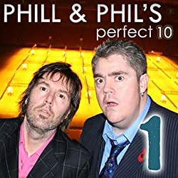 The Perfect Ten with Phill Jupitus & Phil Wilding: Volume 1