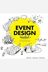 Event Design Handbook: Systematically Design Innovative Events Using the #EventCanvas Paperback
