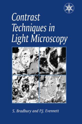 Contrast Techniques in Light Microscopy (Microscopy Handbooks)