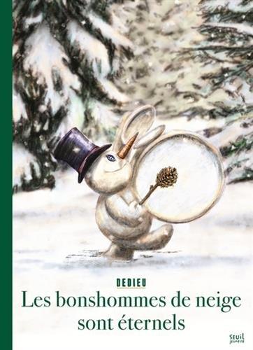 Les bonshommes de neige sont éternels [ Snowmen are forever ] (French Edition)