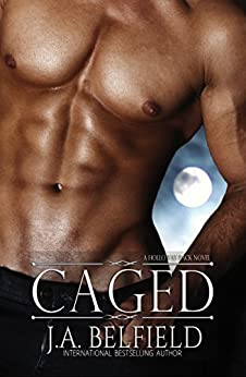 Caged (Holloway Pack Book 3) by [Belfield, J.A.]