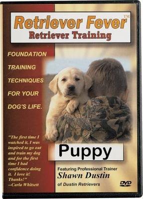 Retriever Fever; Retriever Training, (Retriever Training Dvd)