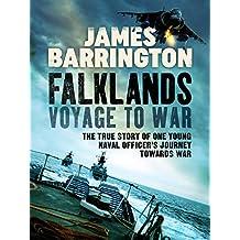 Falklands: Voyage to War: A Memoir