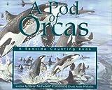A Pod of Orcas, Sheryl McFarlane, 1550417223
