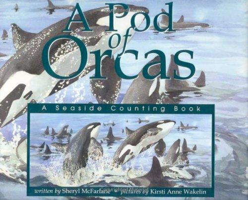 Read Online A Pod of Orcas PDF
