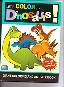 Let's Color Dinosaurs! Giant Coloring and Activity Book