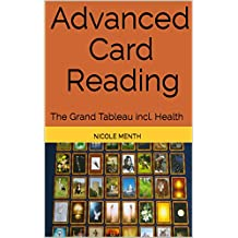 Advanced Card Reading: The Grand Tableau incl. Health