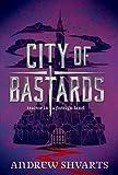 City of Bastards (Royal Bastards)