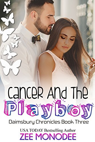 (Cancer And The Playboy (The Daimsbury Chronicles Book 3))