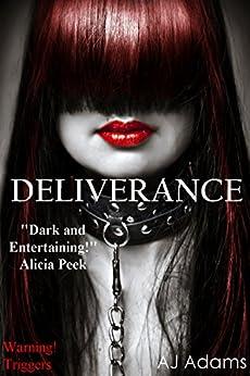 Deliverance by [Adams, AJ]
