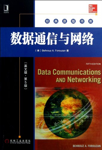 Data Communications and Networking. Fifth Edition(Chinese Edition)