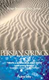 Persian Springs, Pauline Selby, 1897913575