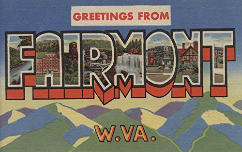 (Fairmont, West Virginia - Large Letter Scenes (16x24 SIGNED Print Master Giclee Print w/ Certificate of Authenticity - Wall Decor Travel Poster))