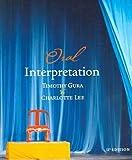 Oral Interpretation, Timothy Gura and Charlotte Lee, 0618308172