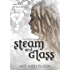 Steam and Glass (The Frost Chronicles Book 6)