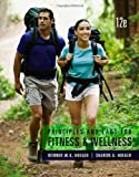 Principles and Labs for Fitness and Wellness, Hoeger, Wener W. K. and Hoeger, Sharon A., 1133593283
