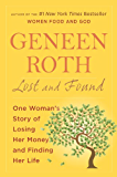 Lost and Found: One Woman's Story of Losing Her Money and Finding Her Life