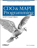 CDO & MAPI Programming with Visual Basic:: Developing Mail and Messaging Applications