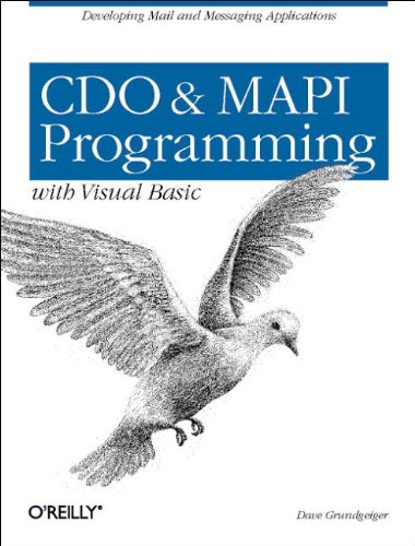 CDO & MAPI Programming with Visual Basic:: Developing Mail and Messaging Applications by O'Reilly Media