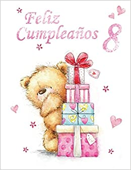 Feliz Cumpleanos 8: Spanish Version, Happy 8th Birthday ...