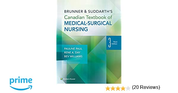 Brunner and suddarths canadian textbook of medical surgical brunner and suddarths canadian textbook of medical surgical nursing ine paul phd rn rene day phd rn beverly williams phd rn 9781451193336 general fandeluxe Image collections