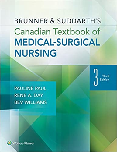 Brunner and suddarths canadian textbook of medical surgical nursing brunner and suddarths canadian textbook of medical surgical nursing ine paul phd rn rene day phd rn beverly williams phd rn 9781451193336 general fandeluxe Choice Image