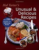 Hal Tartar's Unusual and Delicious Recipes, Hal Tartar, 1937004201