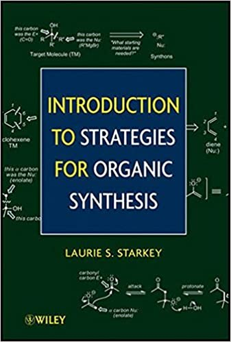 Book Introduction to Strategies for Organic Synthesis by Laurie S. Starkey (2012-03-27)