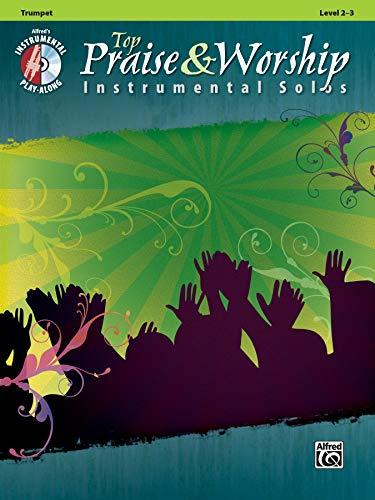 Top Praise & Worship Instrumental Solos: Trumpet (Book & CD) (Instrumental Solo Series)
