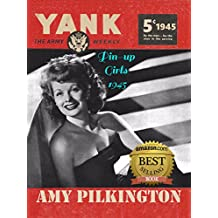 The Pin-up Girls of Yank, The Army Weekly 1945