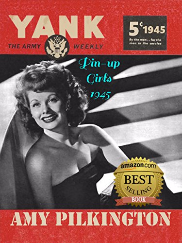 [The Pin-up Girls of Yank, The Army Weekly 1945] (1940s Pin Up Girl)