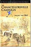The Chancellorsville Campaign, January-May 1863, Bradford A. Wineman, 0160917557