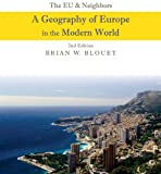 The EU and Neighbors: A Geography of Europe in the Modern World