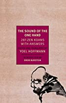 THE SOUND OF THE ONE HAND: 281 ZEN KOANS WITH ANSWERS (NEW YORK REVIEW BOOKS CLASSICS)