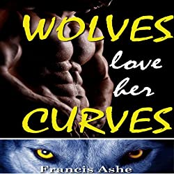 Wolves Love Her Curves