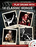 Play Drums with 18 Classic Songs (Book & CD)