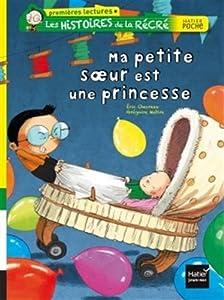 """Afficher """"Les histoires de la récré Ma petite soeur est une princesse"""""""