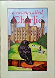 img - for A Raven Called Charlie (Early Readers) book / textbook / text book