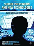 Suicide Prevention and New Technologies, , 1137351683