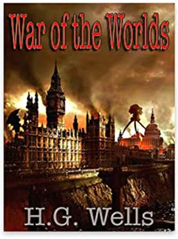 A literary analysis of war of the worlds by h g wells