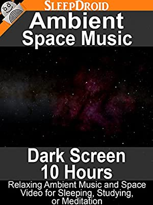 Ambient Space Music (Dark Screen - 10 Hours) Relaxing Ambient Music and Space Video for Sleeping, Studying, or Meditation