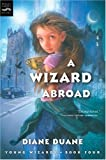 A Wizard Abroad, Diane Duane, 0152055037