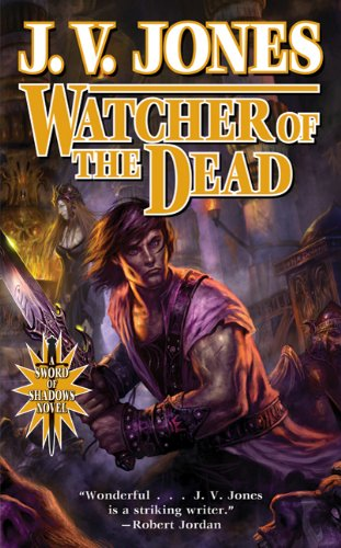 Watcher of the Dead: Book Four of Sword of Shadows (Dark Cloud 2 Best Weapons)