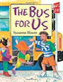 Bus for Us, Suzanne Bloom, 1563979322