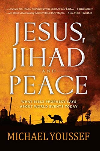 Jesus, Jihad and Peace: What Does Bible Prophecy Say About World Events Today? from FaithWords/Hachette Book Group