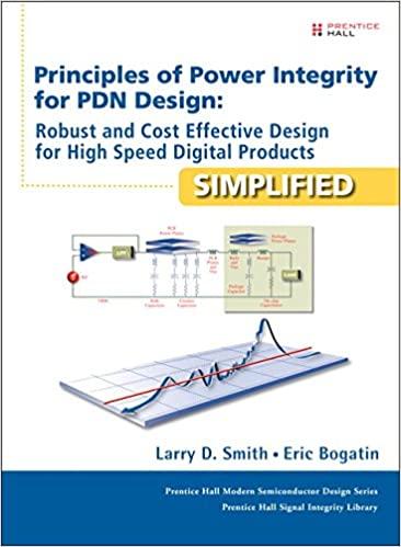 ??TXT?? Principles Of Power Integrity For PDN Design--Simplified: Robust And Cost Effective Design For High Speed Digital Products (Prentice Hall Modern Semiconductor Design). sistema reviews earned Division Datos Voted Trump
