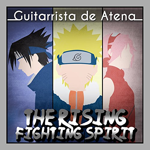 The Rising Fighting Spirit (From