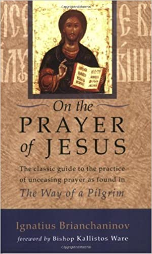 Book By Ignatius Brianchaninov - On the Prayer of Jesus (2006-07-05)
