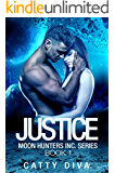 Justice (Moon Hunters Inc. Book 1)